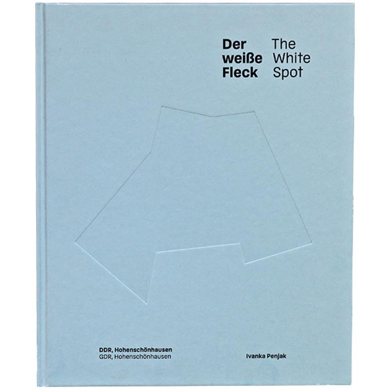 Der weiße Fleck/The White Spot. DDR Hohenschönhausen