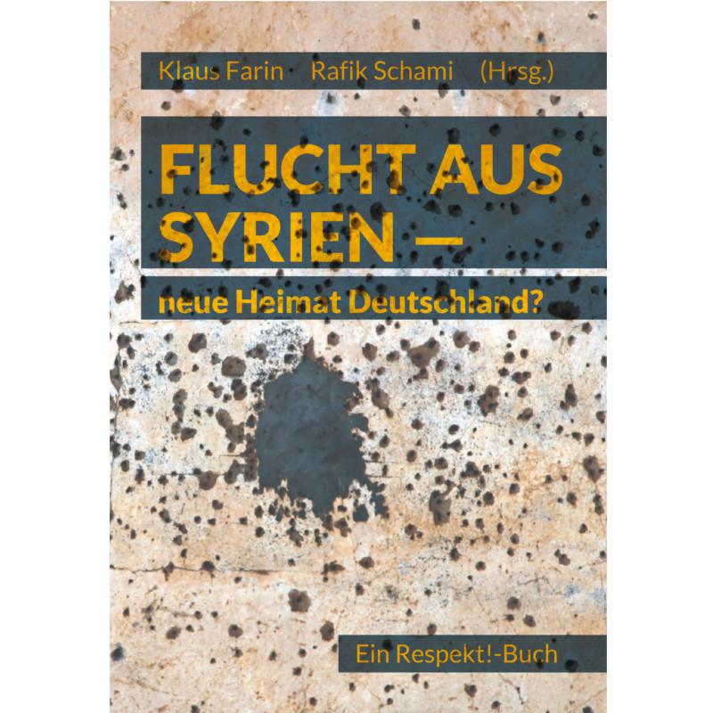 Flucht aus Syrien – neue Heimat Deutschland?